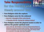take responsibility for the hurting and needy around you1