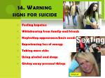 14 warning signs for suicide