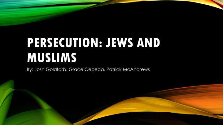 persecution jews and muslims n.