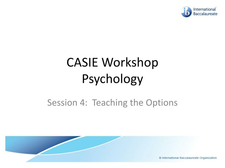 casie workshop psychology n.