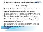 substance abuse addictive behavior and obesity