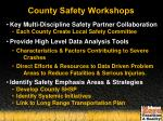 county safety workshops