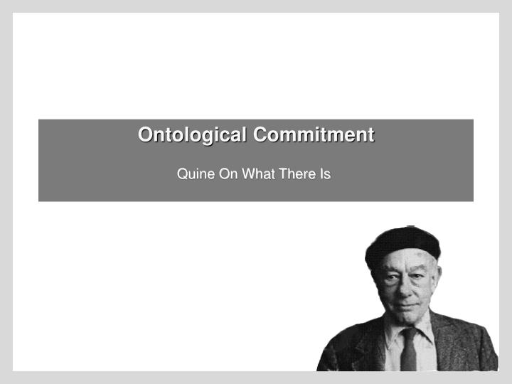 ontological commitment n.