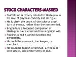 stock characters masked4