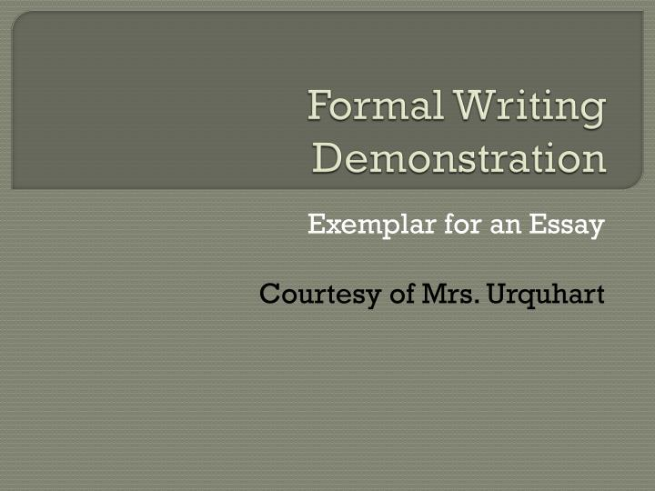 formal writing demonstration n.