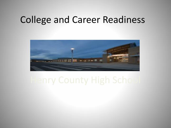 college and career readiness n.