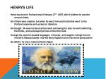 henrys life
