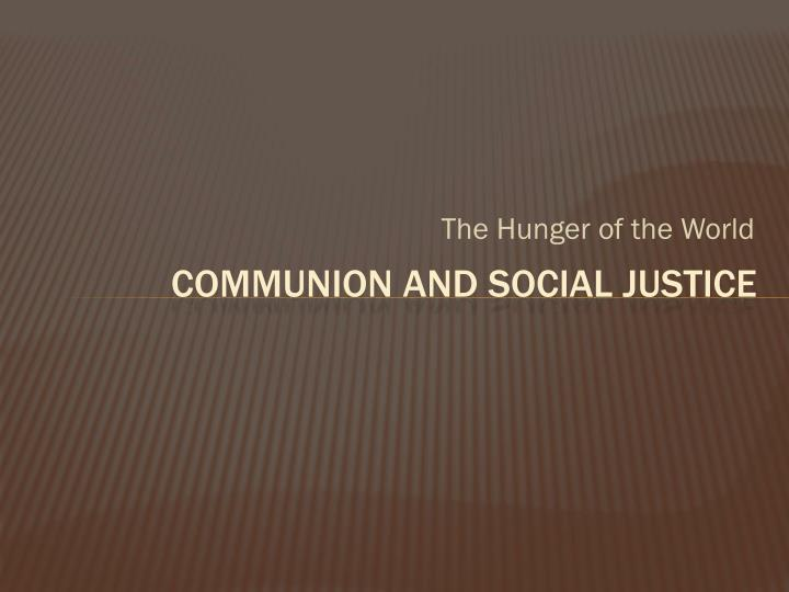 communion and social justice n.