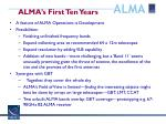 alma s first ten years