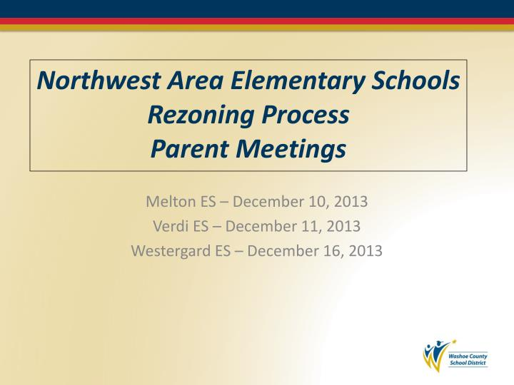northwest area elementary schools rezoning process parent meetings n.