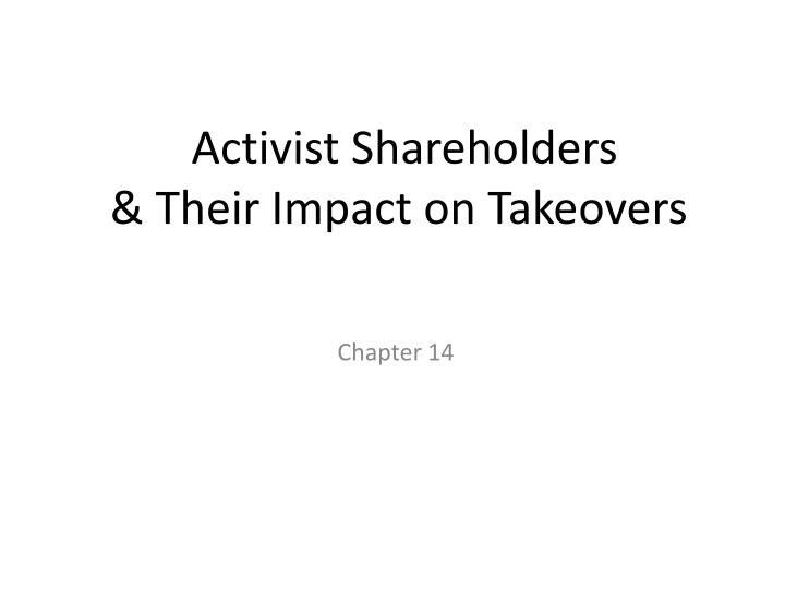 activist shareholders their impact on takeovers n.