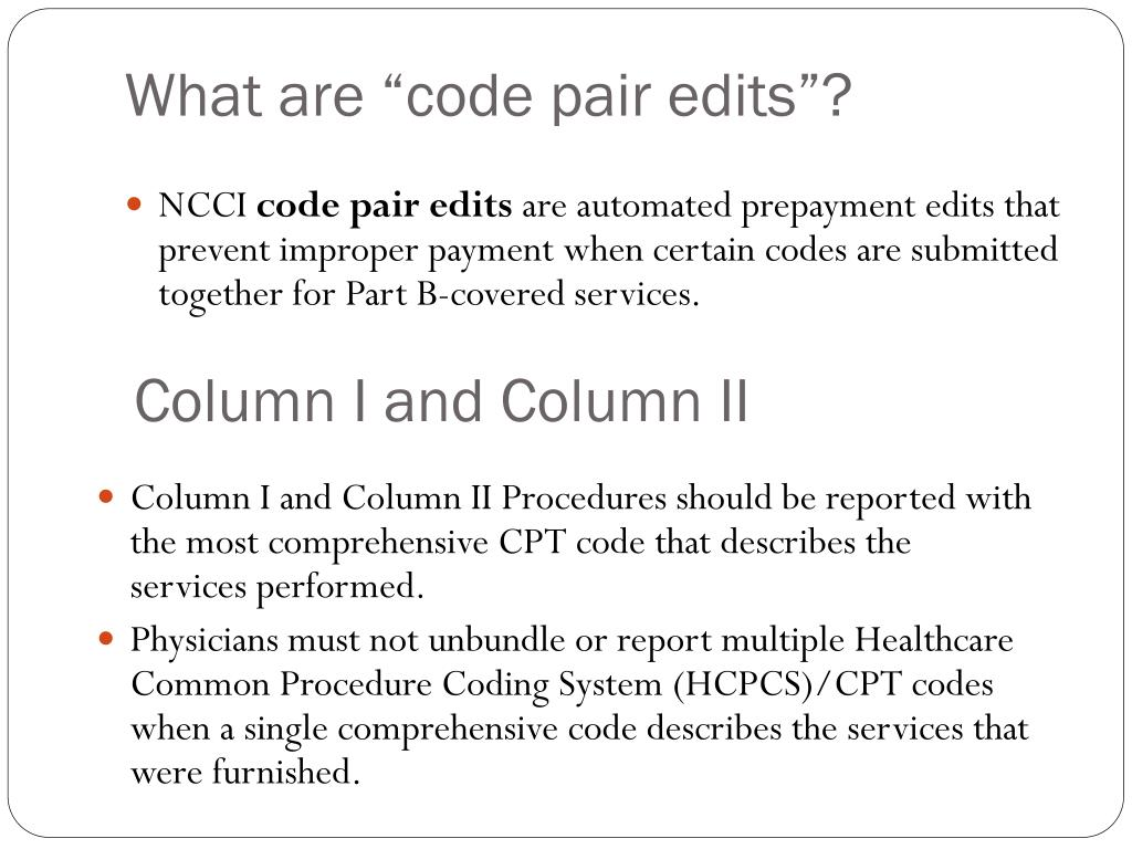 PPT - How to Use The National Correct Coding Initiative (NCCI) Tools