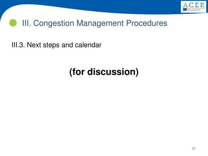 III. Congestion Management Procedures