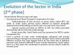evolution of the sector in india 2 nd phase