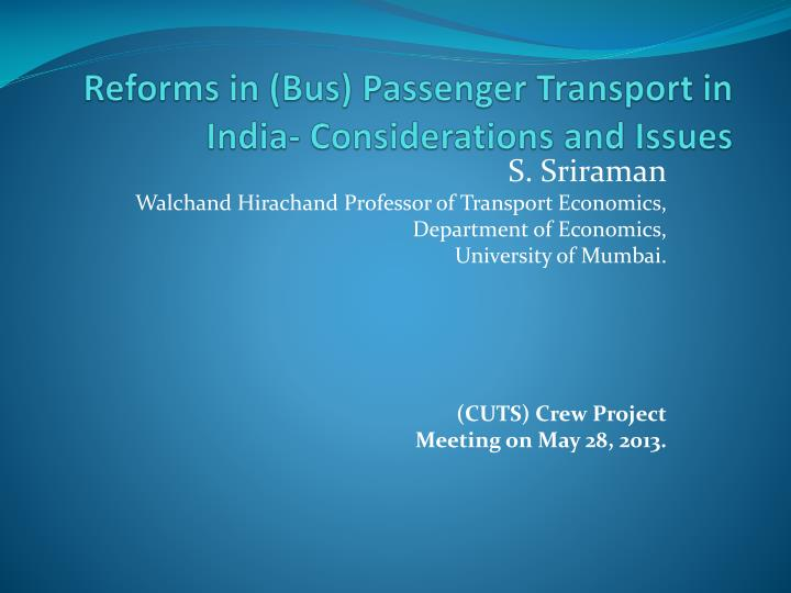 reforms in bus passenger transport in india considerations and issues n.