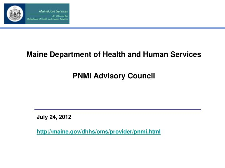maine department of health and human services pnmi advisory council n.