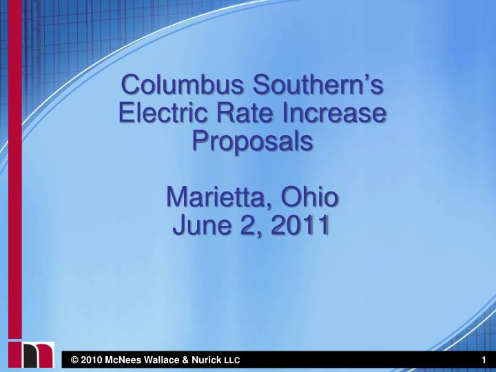 columbus southern s electric rate increase proposals marietta ohio june 2 2011 n.