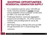 shopping opportunities residential generation supply