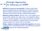 strategic approaches for advocacy on wppp