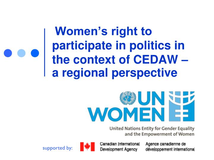 women s right to participate in politics in the context of cedaw a regional perspective n.