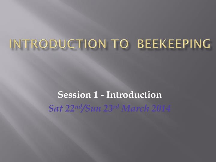 introduction to beekeeping n.