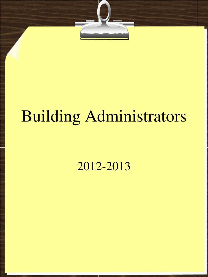 Building Administrators