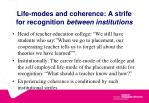 life modes and coherence a strife for recognition between institutions