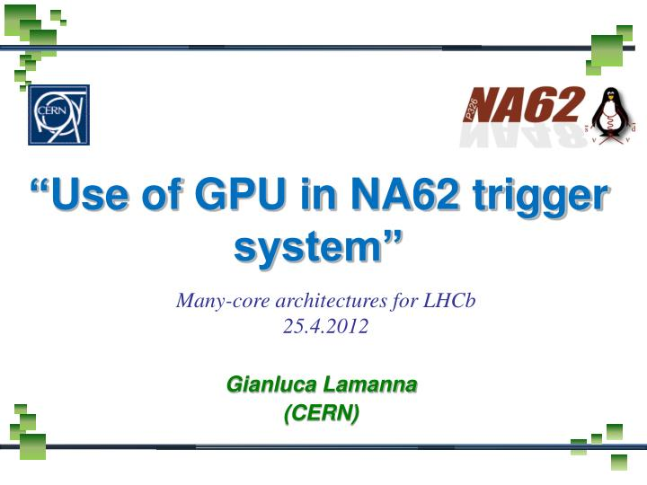 use of gpu in na62 trigger system n.