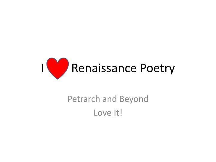 i renaissance poetry n.