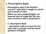 1 prescriptive style