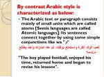 by contrast arabic style is characterized as below