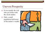 uneven prosperity
