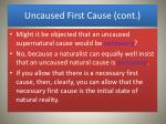 uncaused first cause cont
