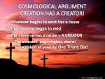 cosmological argument creation has a creator