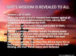 god s wisdom is revealed to all