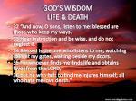 god s wisdom life death