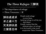 the three refuges