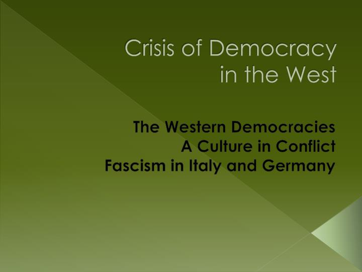 crisis of democracy in the west n.