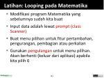 latihan looping pada matematika