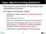 tugas algoritma sorting bubblesort