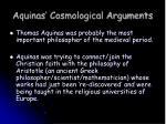 aquinas cosmological arguments
