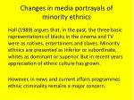 changes in media portrayals of minority ethnics