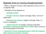 magnetic force on moving charged particles