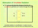 attenuation of uncollided radiation