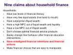 nine claims about household finance4