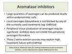 aromatase inhibitors3
