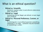 what is an ethical question