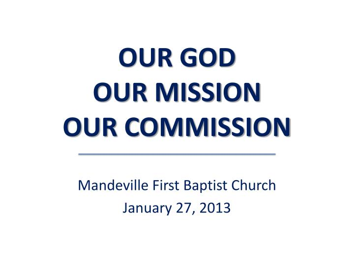 our god our mission our commission n.