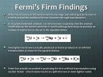 fermi s firm findings