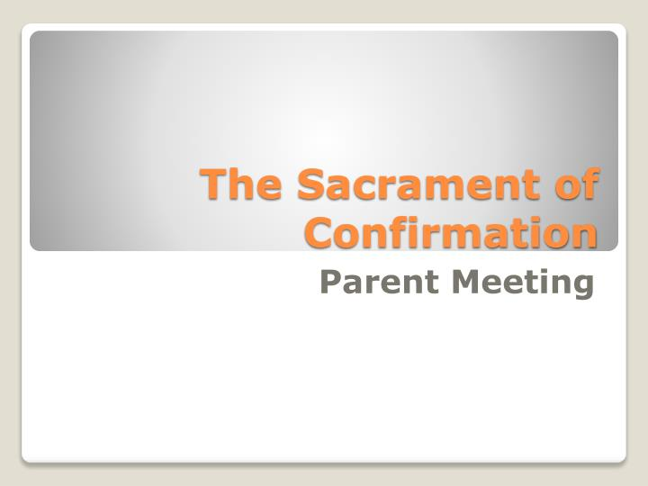 the sacrament of confirmation n.